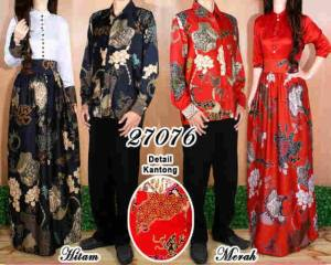 27076 Maxi+kemeja Couple batik @200rb bahan Saten Cw LD96 P141 Cow LD110 P71